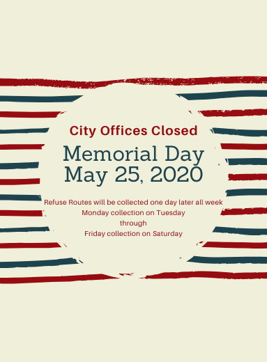 City offices closed Memorial Day, May 25th